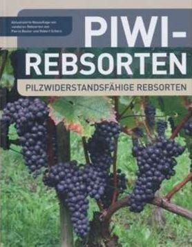 PIWI - Pilzwiderstandsfähige Rebsorten
