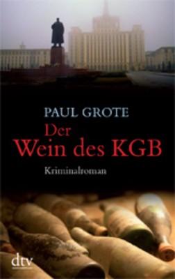 Der Wein des KGB - Auch Geheimdienste schätzen guten Wein...