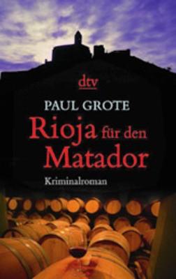 Rioja für den Matador - Der Tag des Stierkampfes rückt näher...